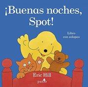 Buenas Noches Spot - Eric Hill - Plataforma Editorial