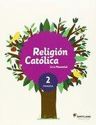 RELIGION CATOLICA 2 SERIE MANANTIAL PRIMARIA GRAZALEMA