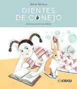 Dientes de Conejo - Silvia Molina/Silvana ÁVila - Unam