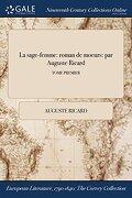 La sage-femme: roman de moeurs: par Auguste Ricard; TOME PREMIER
