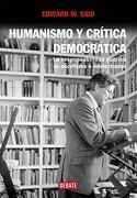 humanismo y critica democratica - edward w. said - debate
