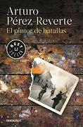 Pintor de Batallas, el - Perez-Reverte Arturo - Penguin Random House