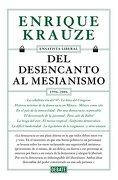 Del Desencanto al Mesianismo (1996-2006) - Krauze Enrique - Penguin Random House