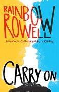 Carry on - Penguin Random House Grupo Editorial Sa De Cv - Penguin Random House Grupo Editorial Sa De Cv