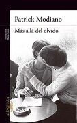 Mas Alla Del Olvido - Patrick Modiano - Alfaguara