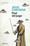 Final del Juego - Julio Cortázar - Debolsillo