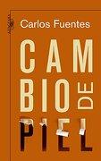 Cambio de Piel - Carlos Fuentes - Alfaguara