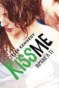 Inmune a ti. Kiss me 3 - Elle Kennedy - Alfaguara Juvenil