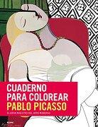 Cuaderno para colorear. Pablo Picasso: El gran maestro del arte moderno
