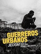 Guerreros urbanos (Spanish Edition)