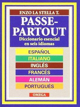 Libro Passe Partout Diccionario Esencial En Seis Idiomas Libro En Portugués Español Alemán Francés Inglés Italiano Enzo La Stella Isbn