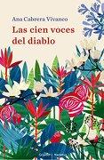 Las cien voces del diablo (NARRATIVA GRIJALBO) - Ana Cabrera Vivanco - Grijalbo