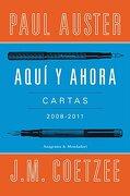 AQUI Y AHORA CARTAS  - COETZEE, J.M. - MONDADORI