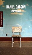 Entresuelo (Literatura Random House) - DANIEL GASCON - Mondadori