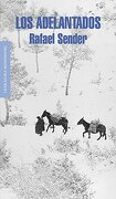 Los Adelantados (Literatura Random House) - RAFAEL SENDER - Mondadori