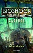 bioshock: rapture - john shirley - grupo planeta