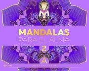 Mandalas Para el Alma 2 - Andrea Agudelo - Planeta