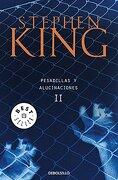 Pesadillas y alucionaciones II - Stephen King - Random House Mondadori