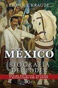 México: Biografía del Poder - Enrique Krauze - Tusquets