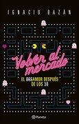 Volver al mercado (Spanish Edition)