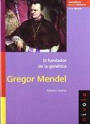GREGOR MENDEL: El fundador de la genética (Científicos para la Historia serie Mayor) - Alberto Gomis Blanco - Nivola