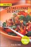 recetas llenas de energia - anne wilson - h kliczkowski