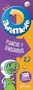 Abremente 2 en 1: Planetas y Dinosaurios - Catapulta - No - Catapulta