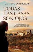 Todas las Casas son Ojos - Juan Novo Cuadrupani - Almuzara