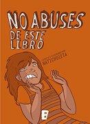 NO ABUSES DE ESTE LIBRO - NATALIA SILVA PERELMAN - B DE BLOK