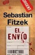 El Envío - Sebastián Fitzek - Ediciones B