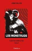 Monstruos, los - Jaime Collyer - CATALONIA