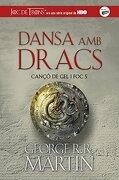 Dansa amb dracs (Cançó de gel i foc 5) (FICCIÓN JUVENIL)