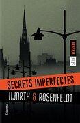Secrets Imperfectes - Rosenfeldt, Hans,Hjorth, Michael - Labutxaca