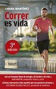 Correr es vida (Plataforma testimonio) (Spanish Edition) - Chema Martínez - Plataforma Editorial, S.L.