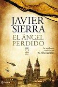 Pack  El ángel perdido  +  Las claves de El ángel perdido ((Fuera de colección)) - Javier Sierra - Planeta