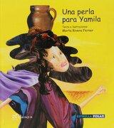 Una perla para Yamila (Estrella Polar) - Marta Rivera Ferner - Brosquil Ediciones S.L.