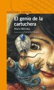 Genio De La Cartuchera Alfaguara - Mendez Mario - Alfaguara