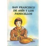 San Francisco De Asis Y Los Panecillos - Gloria Saavedra - LUMEN
