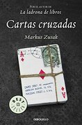 Cartas Cruzadas - Markus Zusak - Debolsillo