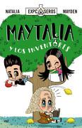 Maytalia y los Inventores - Natalia Mayden - Grupo Planeta