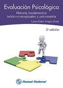 Evaluación psicológica. Historia, fundamentos teórico-conceptuales y psicometría (Spanish Edition)