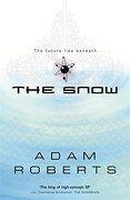 The Snow (GOLLANCZ S.F.)