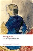 washington square - henry james - oxford univ pr