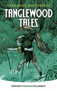 Tanglewood Tales (Evergreen Classics)