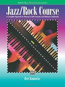 Alfred's Basic Jazz/Rock Course Lesson Book: Level 1 (Alfred's Basic Piano Library)