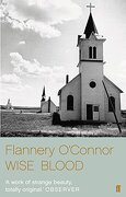 wise blood - flannery connor,o&quot - faber and faber