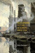 An Economic History of Europe Since 1700 (libro en Inglés) - Vera Zamagni - Agenda Publishing