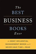 The Best Business Books Ever: The Most Influential Management Books You'll Never Have Time to Read (libro en Inglés) - Basic Books - Basic Books