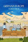 German Europe - Ulrich Beck, Rodney Livingstone - Polity