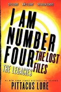 I Am Number Four: The Lost Files: The Legacies - Lore, Pittacus; Kaplan, Neil - HarperCollins